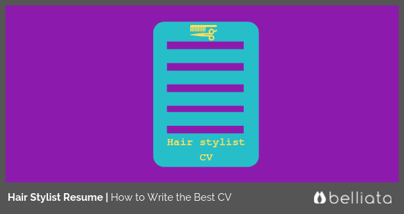 Hair Stylist Resume Sample | How to Write the Best CV