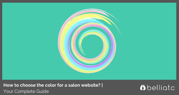 How to Choose the Color for a Salon Website? | Your Complete Guide