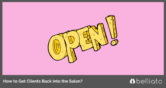 How to Get Clients Back into the Salon?